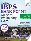 The New Ibps Bank Po Mt Guide To Preliminary Exam With 2015 2016 Solved Papers 2nd Edition