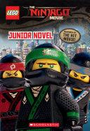 Junior Novel  The LEGO NINJAGO MOVIE