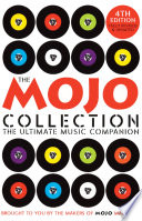 The Mojo Collection And How They Happened Organised Chronologically And