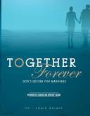 Together Forever God S Design For Marriage