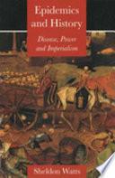 Epidemics and History