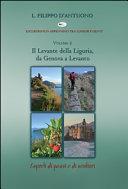 Il Levante della Liguria  da Genova a Levanto