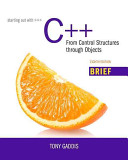 Starting Out with C   from Control Structures Through Objects  Brief Version