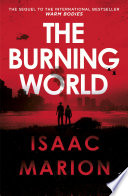 download ebook the burning world (the warm bodies series) pdf epub