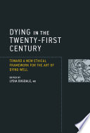 Dying in the Twenty First Century