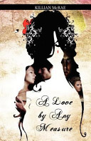A Love by Any Measure Book PDF
