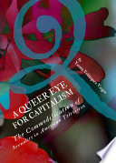 A Queer Eye for Capitalism