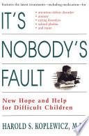 It s Nobody s Fault