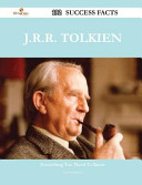 J R R  Tolkien 192 Success Facts   Everything You Need to Know about J R R  Tolkien