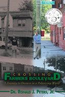 Crossing Farmers Boulevard