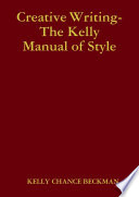 Creative Writing-The Kelly Manual of Style