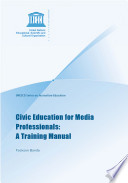 Civic Education for Media Professionals  A Training Manual