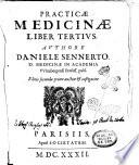 Danielis Sennerti      Medicina practica  Olim in Germania  nunc ver   de nouo typis excusa  multisque quibus scatebat erroribus repurgata