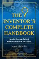 The Inventor s Complete Handbook