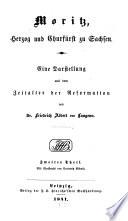 Moritz, Herzog und Churfürst zu Sachsen