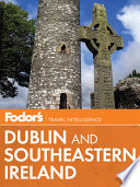 Fodor s Dublin and Southeastern Ireland