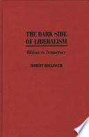 The Dark Side of Liberalism