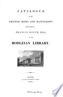 Catalogue of the Printed Books and Manuscripts Bequeathed by Francis Douce, Esq., to the Bodleian Library