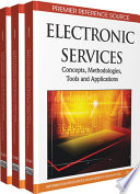 Electronic Services  Concepts  Methodologies  Tools and Applications