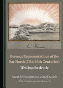 Book German Representations of the Far North (17th-19th Centuries)