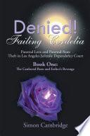 Denied Failing Cordelia
