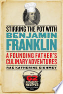 Stirring the Pot with Benjamin Franklin