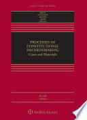 Processes of Constitutional Decisionmaking