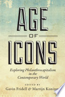 Age Of Icons : everything from solving world poverty to halting genocide,...