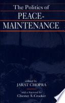 The Politics of Peace maintenance