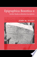 Epigraphica Boeotica II : the rest of the greek world in hellenistic...