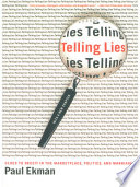 Telling Lies  Clues to Deceit in the Marketplace  Politics  and Marriage  Revised Edition