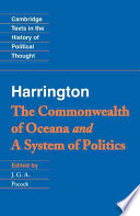 Harrington   The Commonwealth of Oceana  and  A System of Politics