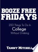 Booze Free Fridays