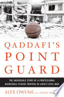 Qaddafi s Point Guard