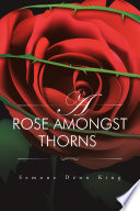 A Rose Amongst Thorns book