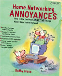 Home Networking Annoyances Book