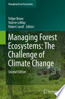 Managing Forest Ecosystems  The Challenge of Climate Change