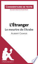 L   tranger de Camus   Le meurtre de l Arabe