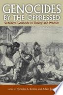 Genocides by the Oppressed