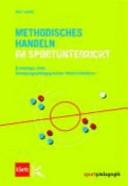 Methodisches Handeln im Sportunterricht