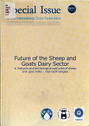 Future of the Sheep and Goats Dairy Sector  Features and technological aptitudes of sheep and goat milks  new technologies