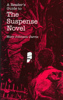 A Reader's Guide to the Suspense Novel