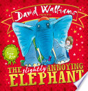 The Slightly Annoying Elephant  Read aloud by David Walliams