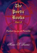 The Poetic Books Part II
