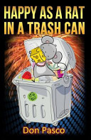 Happy As a Rat in a Trash Can Book PDF