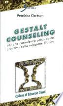 Gestalt Counseling Per Una Consulenza Psicologica Proattiva Nella Relazione D Aiuto