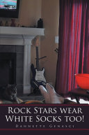 Book Rock Stars wear White Socks too!