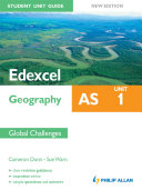 Edexcel AS Geography Student Unit Guide  Unit 1 New Edition Global Challenges