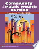 Community   Public Health Nursing  Promoting the Public   s Health