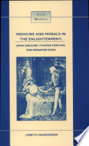 Medicine And Morals In The Enlightenment
